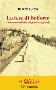 La Voce di Belforte. Una nuova indagine del giudice Gagliardi