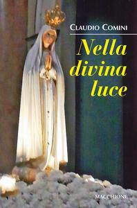 Nella divina luce