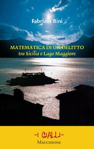 Matematica di un delitto tra Sicilia e lago Maggiore