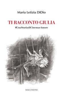 Steamcon.it Ti racconto Giulia. #UnastoriadiCinemaeAmore Image