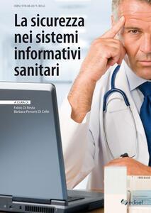 La sicurezza nei sistemi informativi sanitari