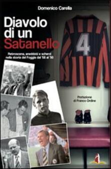 Diavolo di un satanello. Retroscena, aneddoti e scherzi della storia del Foggia del 1968 al 1990.pdf