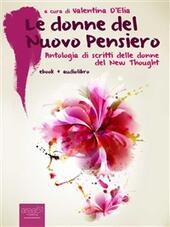 Le donne del Nuovo Pensiero. Antologia di scritti di donne del New Thought