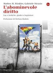 L'abominevole diritto. Gay e lesbiche, giudici e legislatori