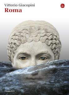 Roma - Vittorio Giacopini - ebook