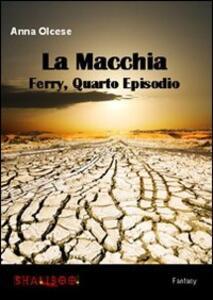La macchia. Ferry. Vol. 4