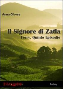 Il signore di Zatla. Ferry. Vol. 5