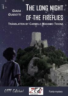 Thelong night of the fireflies