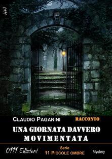 Una giornata davvero movimentata. 11 piccole ombre - Claudio Paganini - ebook