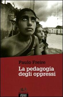 La pedagogia degli oppressi - Paulo Freire - copertina