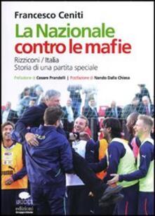 Rallydeicolliscaligeri.it La Nazionale contro le mafie Image