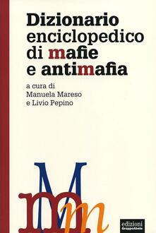 Voluntariadobaleares2014.es Dizionario enciclopedico di mafie e antimafia Image