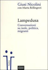 Lampedusa. Conversazioni su isole, politica, migranti