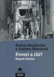 Poveri a chi? Napoli (Italia)