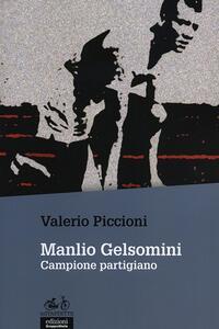 Manlio Gelsomini. Campione partigiano