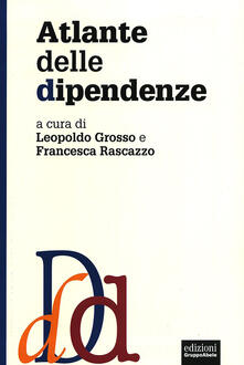 Librisulrazzismo.it Atlante delle dipendenze Image