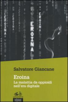 Eroina. La malattia da oppioidi nellera digitale.pdf