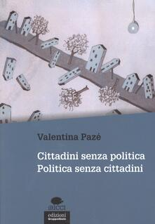Scacciamoli.it Cittadini senza politica. Politica senza cittadini Image