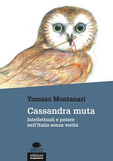 Cassandra muta. Intellettuali e potere nellItalia senza verità.pdf
