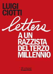 Lettera a un razzista del terzo millennio - Luigi Ciotti - copertina