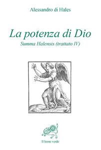 La potenza di Dio. Summa Halensis (trattato IV)