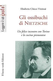 Aboutschuster.de Gli ossibuchi di Nietzsche. Un felice incontro con Torino e la cucina piemontese Image