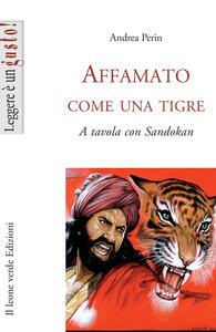 Libro Affamato come una tigre. A tavola con Sandokan Andrea Perin