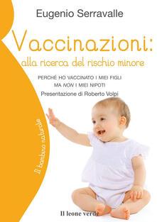 Vaccinazioni: alla ricerca del rischio minore. Perché ho vaccinato i miei figli ma non i miei nipoti.pdf