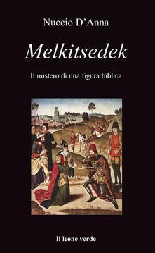 Winniearcher.com Melkitsedek. Il mistero di una figura biblica Image