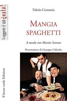 Voluntariadobaleares2014.es Mangiaspaghetti. A tavola con Martin Scorsese Image