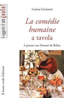 Antondemarirreguera.es La Comédie humaine a tavola. A pranzo con Honoré de Balzac Image