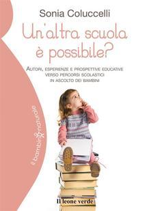 Un'altra scuola è possibile? - Sonia Coluccelli - ebook