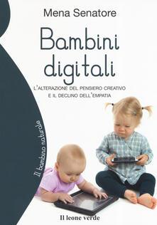 Filippodegasperi.it Bambini digitali. L'alterazione del pensiero creativo e il declino dell'empatia Image