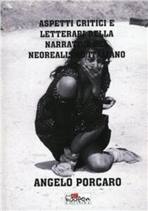 Aspetti critici e letterari della narrativa del neorealismo italiano