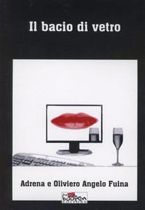 Libro Il bacio di vetro Adrena