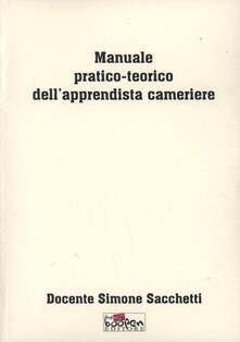 Manuale pratico-teorico dell'apprendista cameriere - Simone Sacchetti - copertina