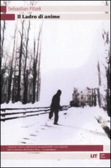 Il ladro di anime - Sebastian Fitzek - copertina
