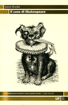 Il cane di Shakespeare - Leon Rooke - copertina