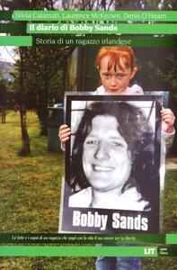 Il diario di Bobby Sands. Storia di un ragazzo irlandese