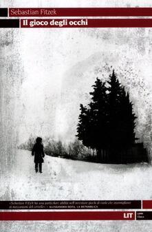 Il gioco degli occhi - Sebastian Fitzek - copertina