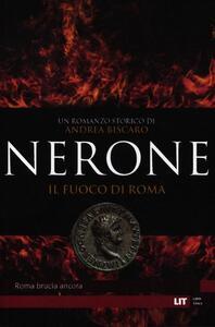 Nerone. Il fuoco di Roma