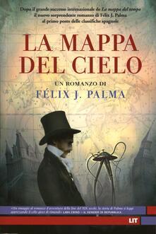 La mappa del cielo - Félix J. Palma - copertina