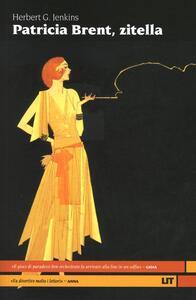 Libro Patricia Brent, zitella Herbert G. Jenkins