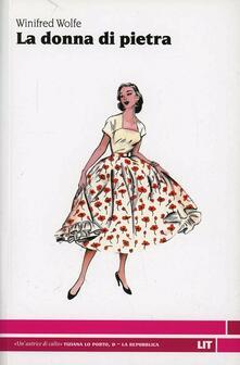 La donna di pietra - Winifred Wolfe - copertina