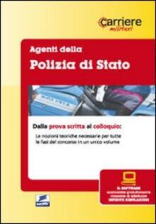 Camfeed.it Agenti della polizia di stato. Manuale. Con software di simulazione Image