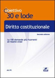 Lpgcsostenible.es Diritto costituzionale. Le 100 domande più ricorrenti all'esame orale Image