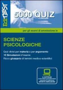 EdiTEST 5000 quiz. Con glossario per scienze psicologiche. Per la preparazione ai test di ammissione. Con software di simulazione - copertina