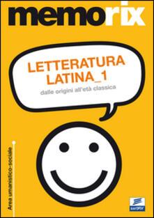 Scacciamoli.it Letteratura latina. Vol. 1: Dalle origini all'età classica. Image