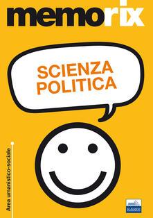 Scienza politica - Tommaso Ederoclite,Livio Santoro - copertina