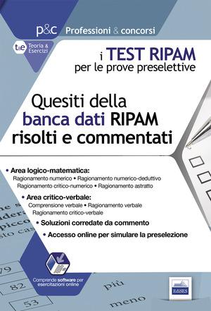 I test RIPAM per le prove preselettive. Questi della banca dati RIPAM risolti e commentati. Guida alla preselezione. Con software di simulazione